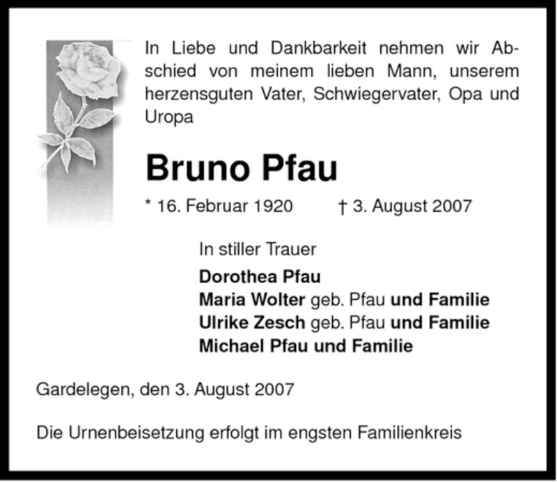 Traueranzeige für Bruno Pfau vom 07.08.2007 aus ALLGEMEINE ZEITUNG UELZEN