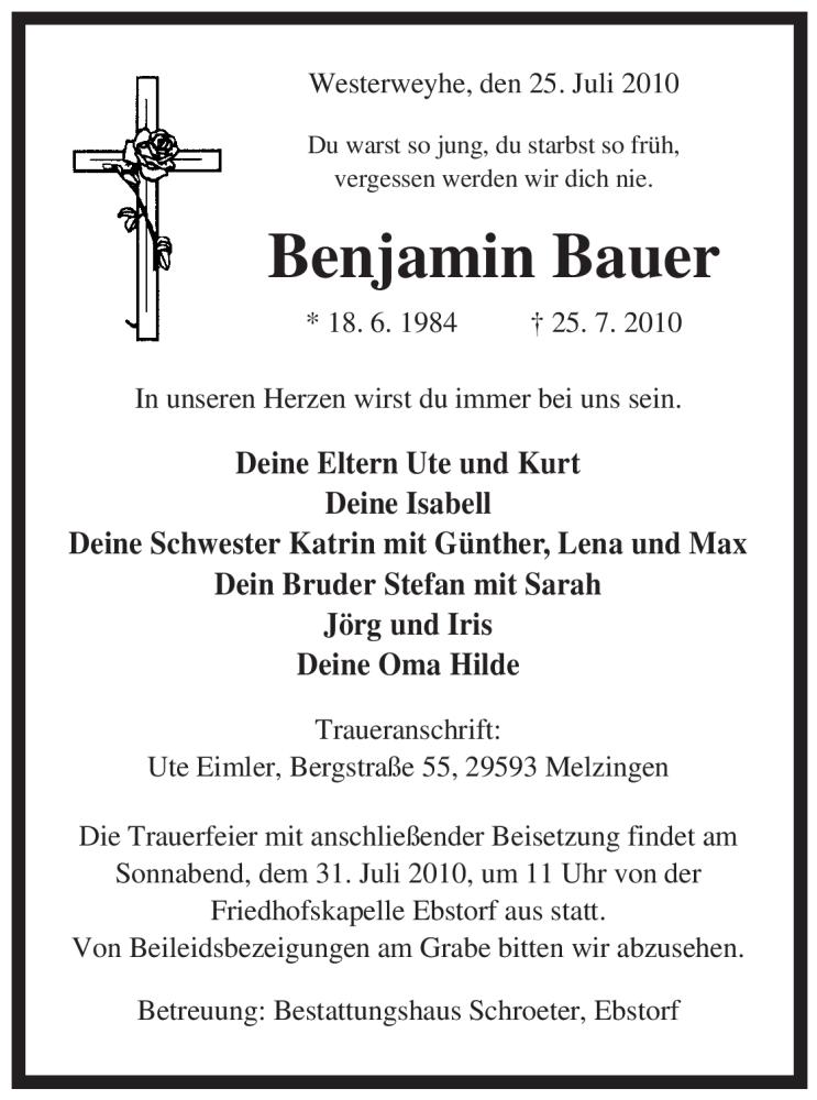 Traueranzeige für Benjamin Bauer vom 28.07.2010 aus ALLGEMEINE ZEITUNG UELZEN