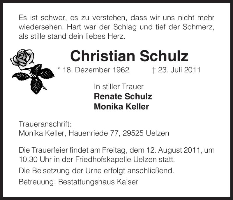 Traueranzeige für Christian Schulz vom 06.08.2011 aus ALLGEMEINE ZEITUNG UELZEN