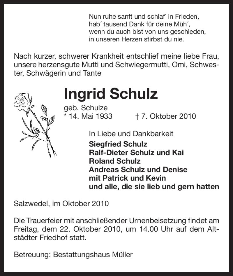 Traueranzeige für Ingrid Schulz vom 09.10.2010 aus ALLGEMEINE ZEITUNG UELZEN